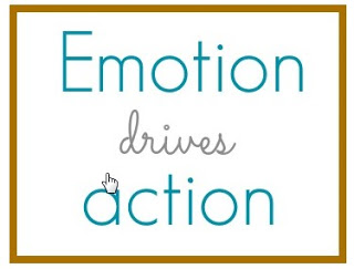 Emotion Drives Action